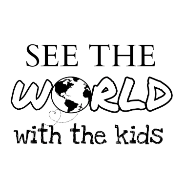 See The World With The Kids